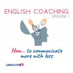 """""""Cómo comunicar más con menos"""" (6 minutos de lectura)"""
